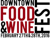 Downtown Food & Wine Fest 2016